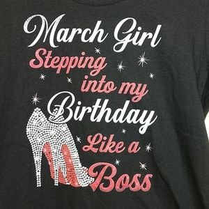 "Birthday ""March Girl"" Boss Black T-shirt size L"